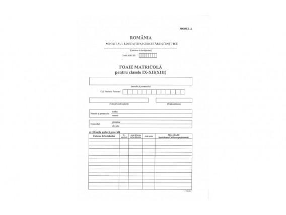 Foaie matricolă cls. IX-XII (XIII), Tip A - înv. de stat